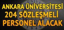 Ankara Üniversitesi 204 sözleşmeli personel alacak