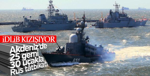 Rusya'dan Akdeniz'de dev İdlib tatbikatı