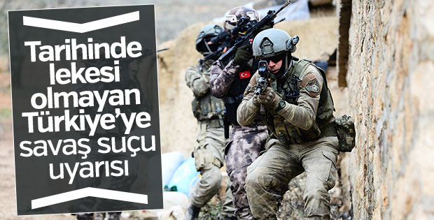 Türkiye'ye savaş suçu uyarısı