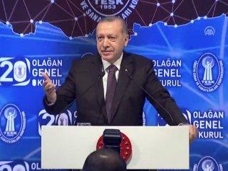 Başkan Erdoğan TESK Genel Kurulu'nda