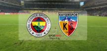 Fenerbahçe Kadıköy 'de Kayserispor 'u Ağırlıyor!