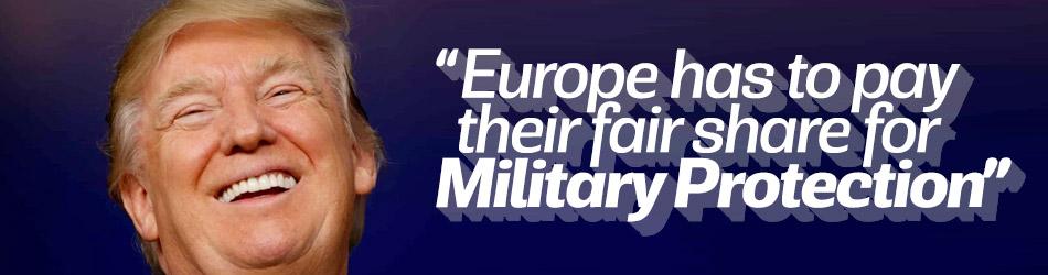 'Avrupa Askeri Koruma için adaletli bir pay ödemek zorunda'