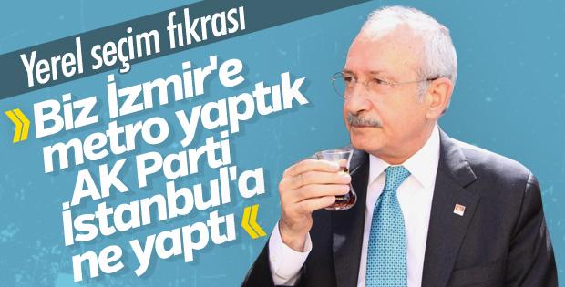 Kemal Kılıçdaroğlu'nun hedefi İstanbul'u İzmir gerçekleştirmek