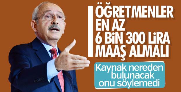 Kılıçdaroğlu: Öğretmen maaşı asgari 6 bin 300 lira olmalı