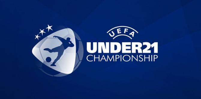 2021 Avrupa Ümitler Futbol Şampiyonası Kuraları Yarın Çekiliyor!