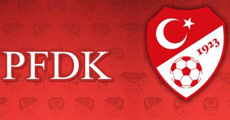 PFDK Kararları Duyuruldu! İşte Cezalar